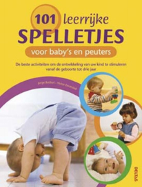 """101 leerrijke spelletjes voor baby""""s en peuters de beste activiteiten om de ontwikkeling van uw kind te stimuleren vanaf de geboorte tot drie jaar , V. Escandell"""