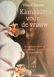 Kamasutra voor de vrouw een nieuwe visie op seksualiteit, sensualiteit en gezondheid , Vinod Verma