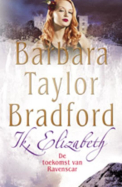 Ik, Elizabeth De Toekomst Van Ravenscar , B. Taylor Bbradford