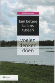 Een betere balans tussen voelen, denken en doen ,  Sjaak Overbeeke