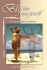 Blij zijn met jezelf De psychologie van plezier , K.M. Hamaker-Zondag
