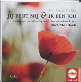 Dharma-geschenk - Jij bent mij & ik ben jou liederen en muziek geinspireerd door het onderricht van Thich Nhat Hanh ,  B. Evens