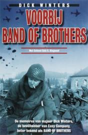 Voorbij Band of Brothers de memoires van majoor Dick Winters, de bevelhebber van Easy Company, beter bekend als Band of Brothers , Dick Winters