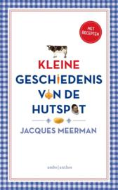 Kleine geschiedenis van de hutspot , Jacques Meerman
