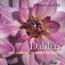 Dahlia'S 25 cultivars in woord en beeld , Hanneke van Dijk