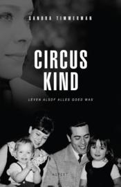 Circuskind leven alsof alles goed was , Sandra Timmerman