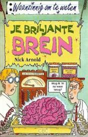 Waanzinnig om te weten - Je briljante brein Waanzinnig om te weten - serie , Nick Arnold