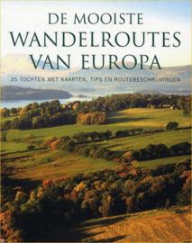 De Mooiste Wandelroutes Van Europa 35 tochten met kaarten, tips en routebeschrijvingen , Gaby Falk