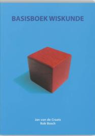 Basisboek Wiskunde , Jan van de Craats  Serie: Basisboeken