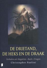 De drietand, de heks en de draak Verhalen uit Alagaësia - Deel 1:Eragon , Christopher Paolini  Serie: Erfgoed Eragon