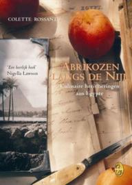 Abrikozen Langs De Nijl culinaire herinneringen aan Egypte ,  Colette Rossant