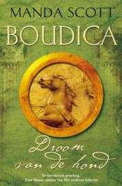 Boudica / 3 Droom van de hond ,  Manda Scott