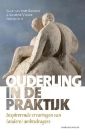 Ouderling in de praktijk inspirerende ervaringen van (andere) ambtsdragers , J. van der Giessen & S. Vissers