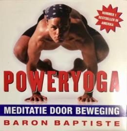 Poweryoga meditatie door beweging , B. Baptiste