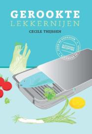 Gerookte lekkernijen bijzondere recepten voor de rookoven , Cecile Thijssen Serie: Culinaire boekerij