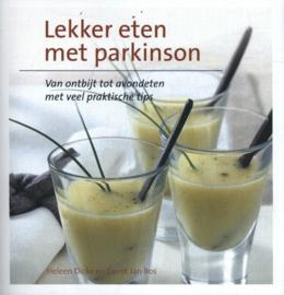 Lekker eten met Parkinson van ontbijt tot avondeten met veel praktische tips , Heleen Dicke