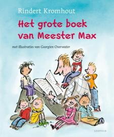 Het Grote Boek Van Meester Max verhalen over een kleuterklas vol minimonsters , Rindert Kromhout