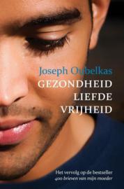 Gezondheid liefde vrijheid ,  Joseph Oubelkas
