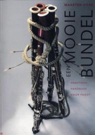 Een Mooie Bundel Praktisch handboek voor fagot , Maarten Vonk