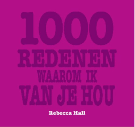 1000 Redenen Waarom Ik Van Je Hou , R. Hall