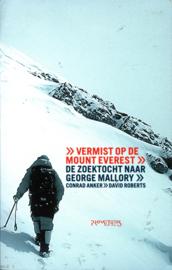 Vermist Op De Mount Everest de zoektocht naar George Mallory , Conrad Anker
