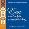Een koninklijke onderscheiding ...een Kroon op uw werk! , Nick Steenkamp