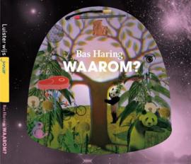 LuisterWijs junior - Waarom? luisterboek - filosofie voor kinderen , B. Haring Serie: Luisterwijs Junior
