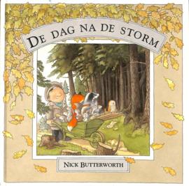 DAG NA DE STORM, DE (+ POSTER) ,  Nick Butterworth
