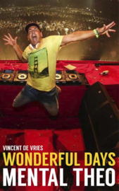 Wonderful Days - Mental Theo Mental Theo , Vincent de Vries