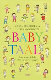 Babytaal praat al met je baby vóór hij iets kan zeggen ,  L. Acredolo