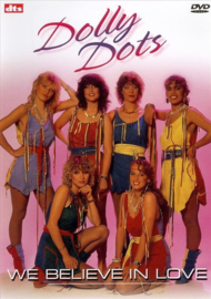Dolly Dots - We Believe In Love , The Dolly Dots