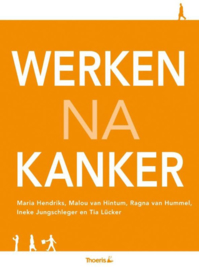 Werken na kanker ,  Maria Hendriks
