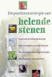 De Positieve Energie Van Helende Stenen , G. Schreiber