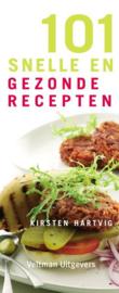 101 snelle en gezonde recepten , K. Hartvig