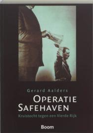 Operatie Safehaven kruistocht tegen het Vierde Rijk , Gerard Aalders