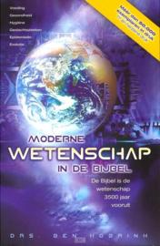 Moderne wetenschap in de Bijbel ,  Ben Hobrink