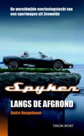 Spyker Langs De Afgrond ,  A. Hoogeboom
