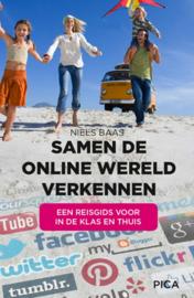 Samen de online wereld verkennen een reisgids voor in de klas en thuis, Niels Baas