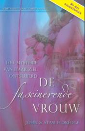 De fascinerende vrouw het mysterie van haar ziel ontsluierd , John Eldredge