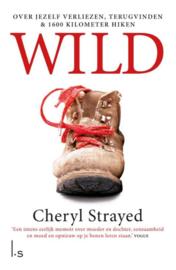 Wild over jezelf verliezen terugvinden en 1700 kilometer hiken , Cheryl Strayed