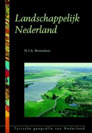 Landschappelijk Nederland Auteur: H.J.A. Berendsen Serie: Fysische Geografie Van Nederland