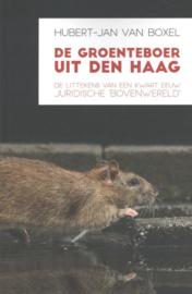 De groenteboer uit Den Haag ,  Hubert-Jan van Boxel