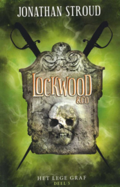 Lockwood en Co 5 - Het lege graf , Jonathan Stroud  Serie: Lockwood en Co