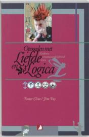Opvoeden met liefde en logica kinderen verantwoordelijkheid leren ,  F. Cline