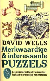 Merkwaardige En Interessante Puzzels een duizelingwekkende verzameling logische en wiskundige hersenbrekers , David Wells