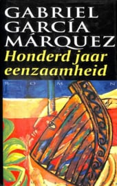 Honderd jaar eenzaamheid roman , Gabriel Garcia Marquez