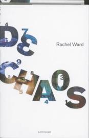 De chaos , Rachel Ward