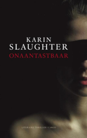 Onaantastbaar 7 Grant County - Sara / Jeffrey / Lena , Karin Slaughter