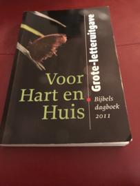 Voor Hart En Huis / 2011 Bijbels Dagboek