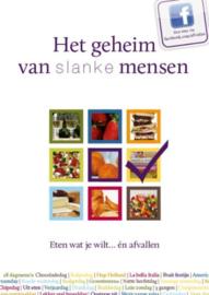 Het geheim van slanke mensen eten wat je wilt... en afvallen ,  Mieke Kosters